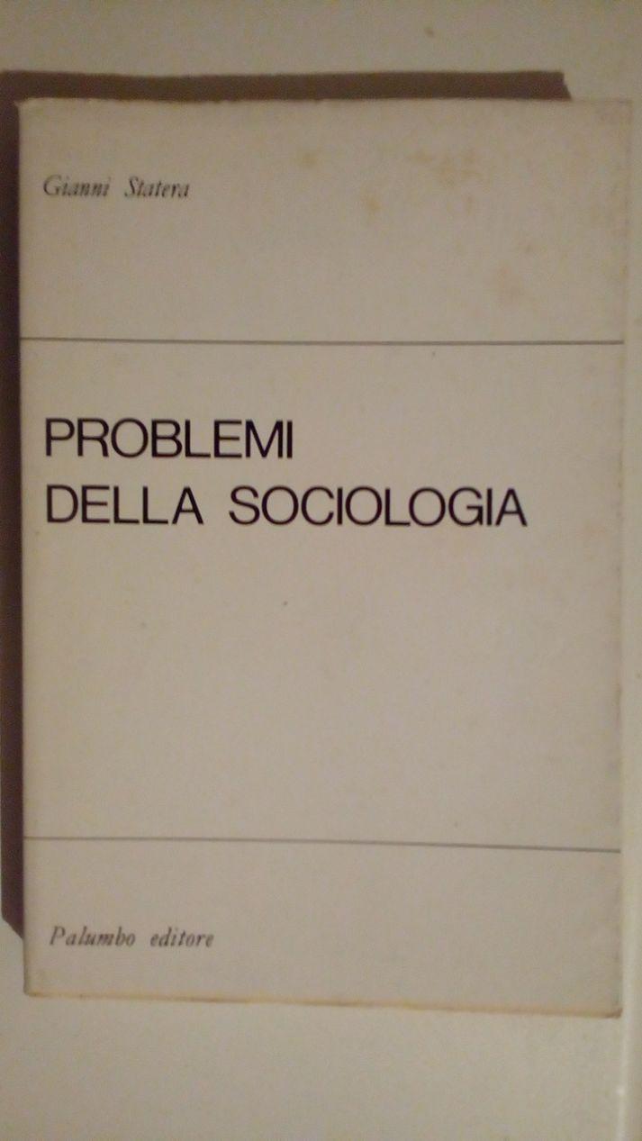 PROBLEMI DELLA SOCIETA' MODERNA - SAGGI E DOCUMENTI SUI TEMI DI ATTUALITà CULTURALE