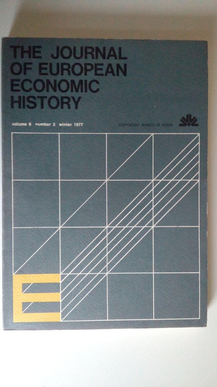 THE JOURNAL OF EUROPEAN ECONOMIC HISTORY - 1979 - VOLUME 8 NUMBER 3