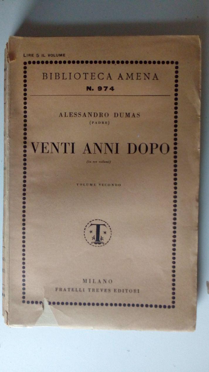 VENTI ANNI DOPO - VOLUME TERZO (IN TRE VOLUMI)