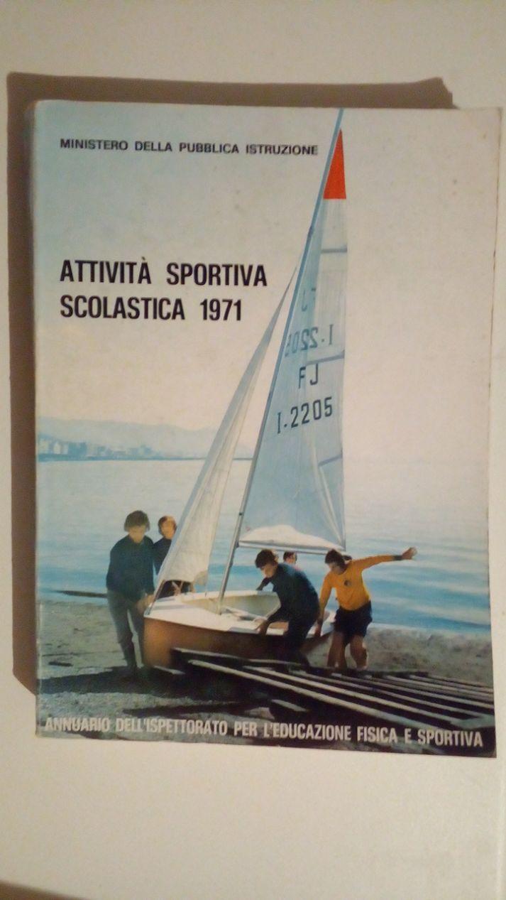 ATTIVITA' SPORTIVA SCOLASTICA 1972. ANNUARIO