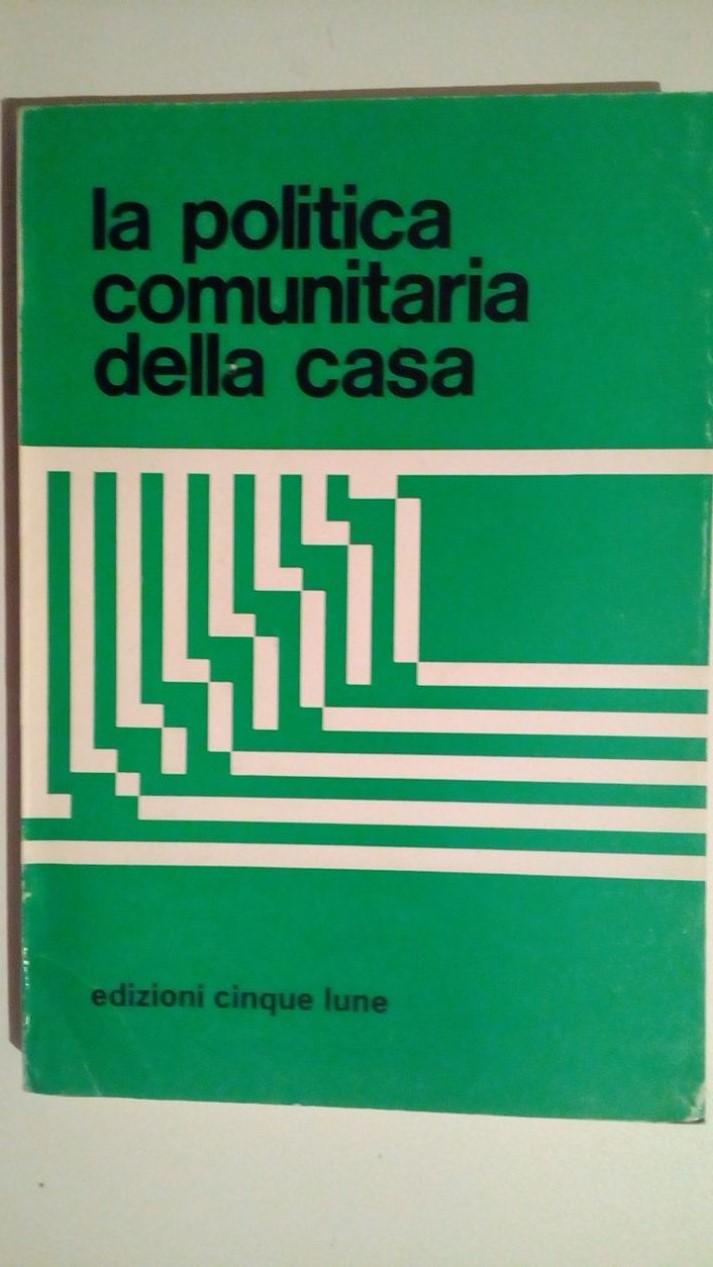 LA POLITICA ECONOMICA IN ITALIA 1946-1962