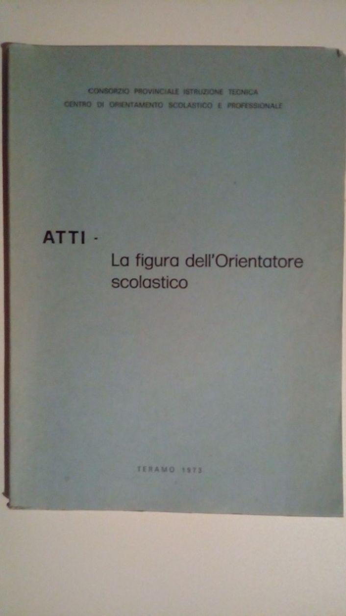 ATTI E DOCUMENTI DELLA DEMOCRAZIA CRISTIANA 1943-1967 - VOLUME PRIMO
