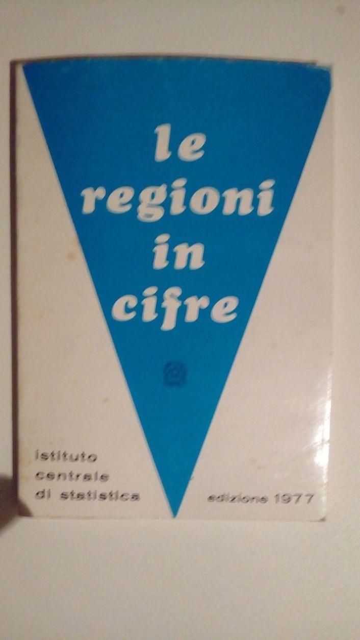 LE REGIONI IN CIFRE. EDIZIONE 1979